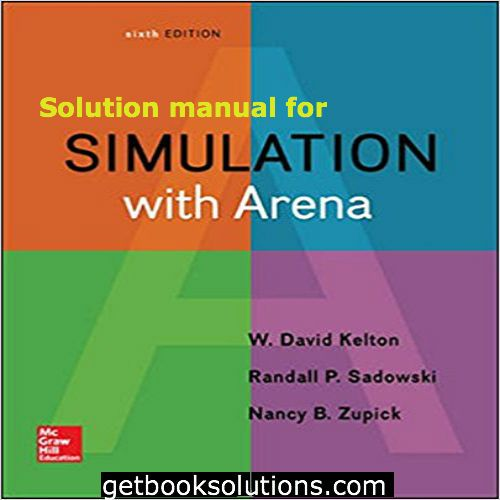 instant download simulation with arena 6th edition solutions pdf