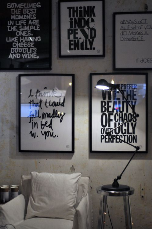 love the idea of black and white framed quotes   Items I WILL make ...