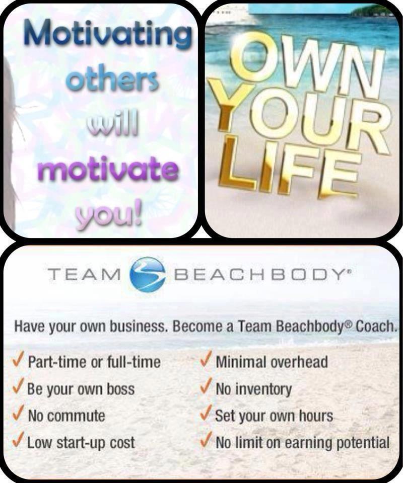 Own Your Life! Team beachbody coach, Team beachbody