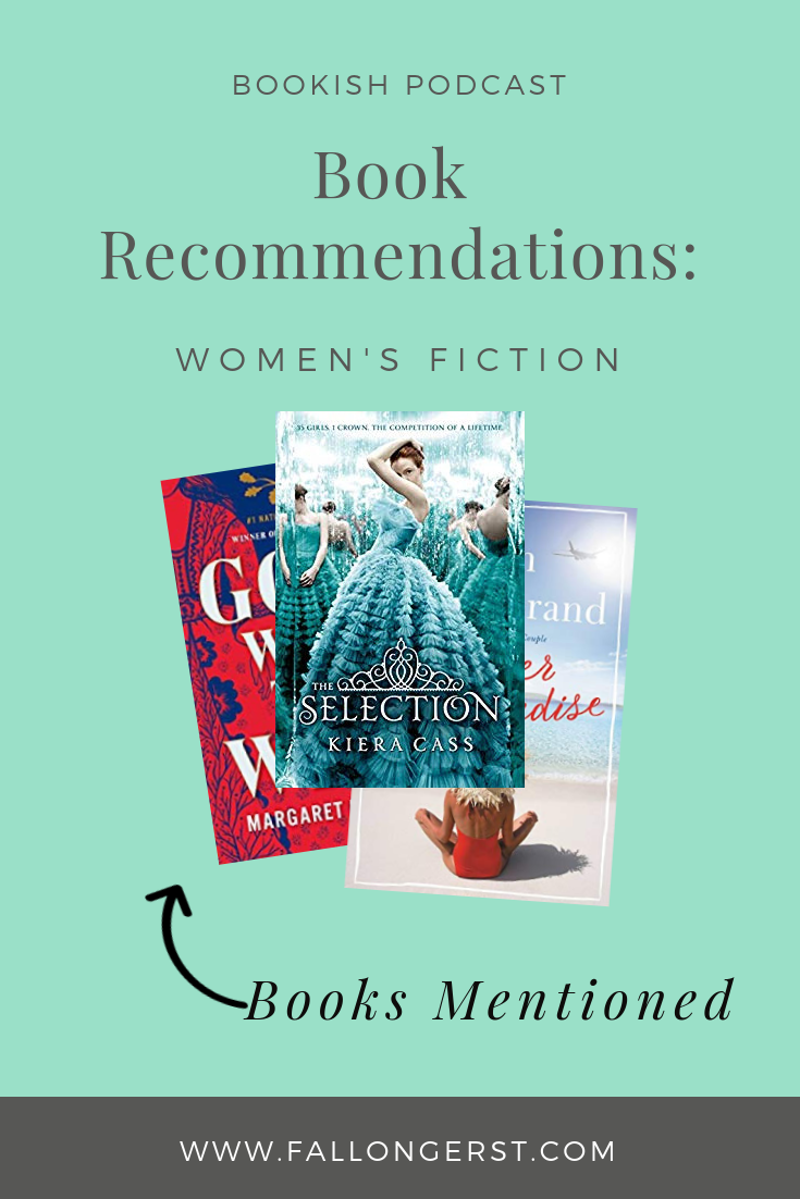 91 Book Recommendations Women S Fiction And Social Psychology What To Read Next Book Recommendations Womens Fiction Best Books To Read