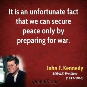 John F Kennedy War Quotes Kennedy Quotes Jfk Quotes Presidential Quotes