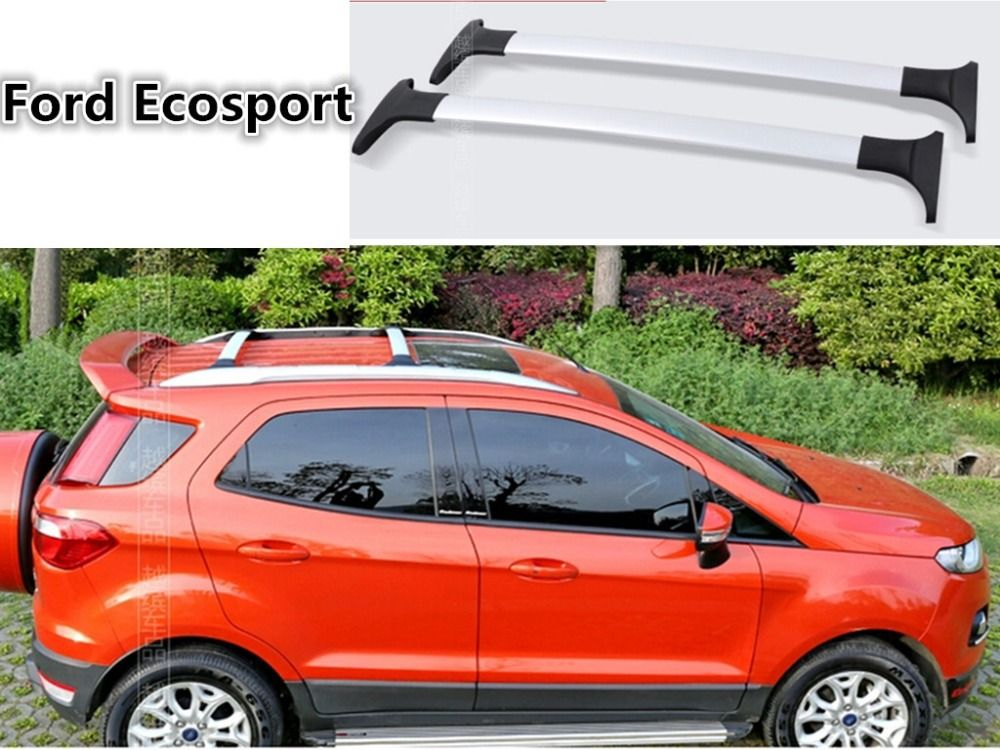 Auto Cross Rack Roof Racks Luggage Rack For Ford Ecosport 2013 2014 2015 2016 2017 High Quality Car Accessories Ford Ecosport Ford Car Racks
