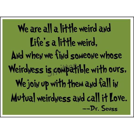 Dr Seuss Love Quotes Plus Quote 83 Also Dream