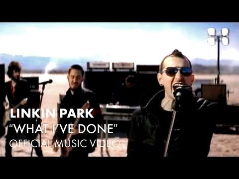 Linkin Park What I Ve Done Official Music Video Songtexte Musik Videos