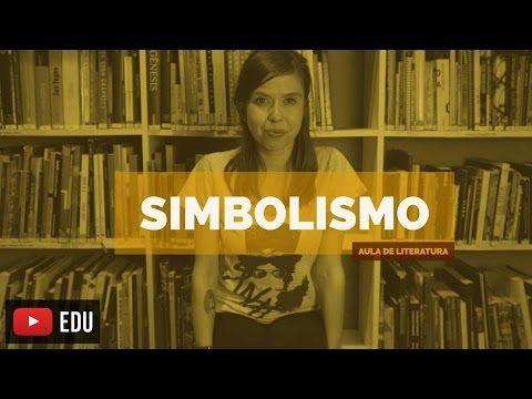 Literatura Brasileira: Simbolismo (Aula 12) - YouTube