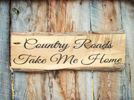 Country Decor Signs Captivating Reserved ~ Country Roads Take Me Home Sign Montana Made Wood Sign Design Inspiration
