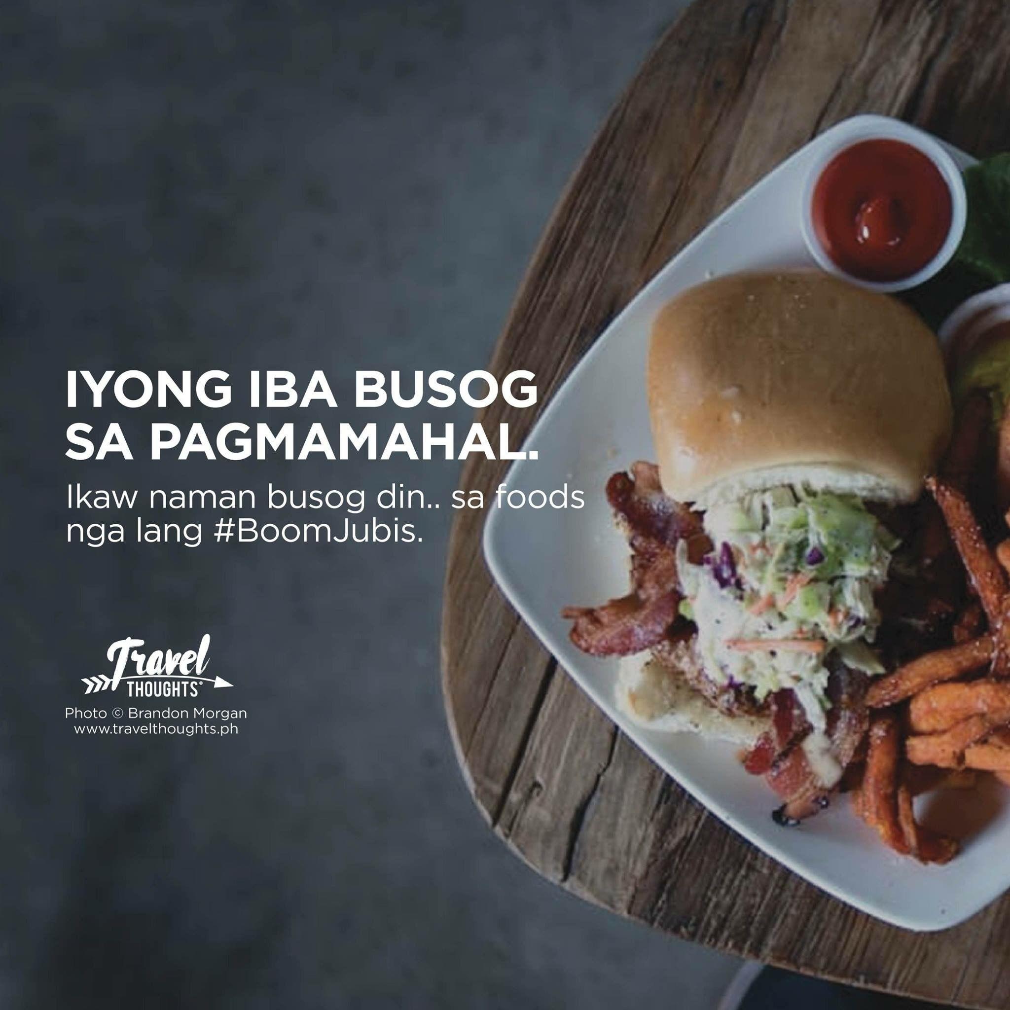 Pin By Danne Ivy Bermundo On Funny Tagalog Hugot Lines Tagalog Food Hugot