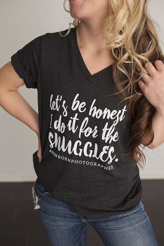 I do it for the snuggles tee newborn photographer by strawrev