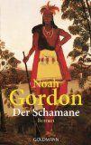 Walters Bücher: Noah Gordon: Der Schamane