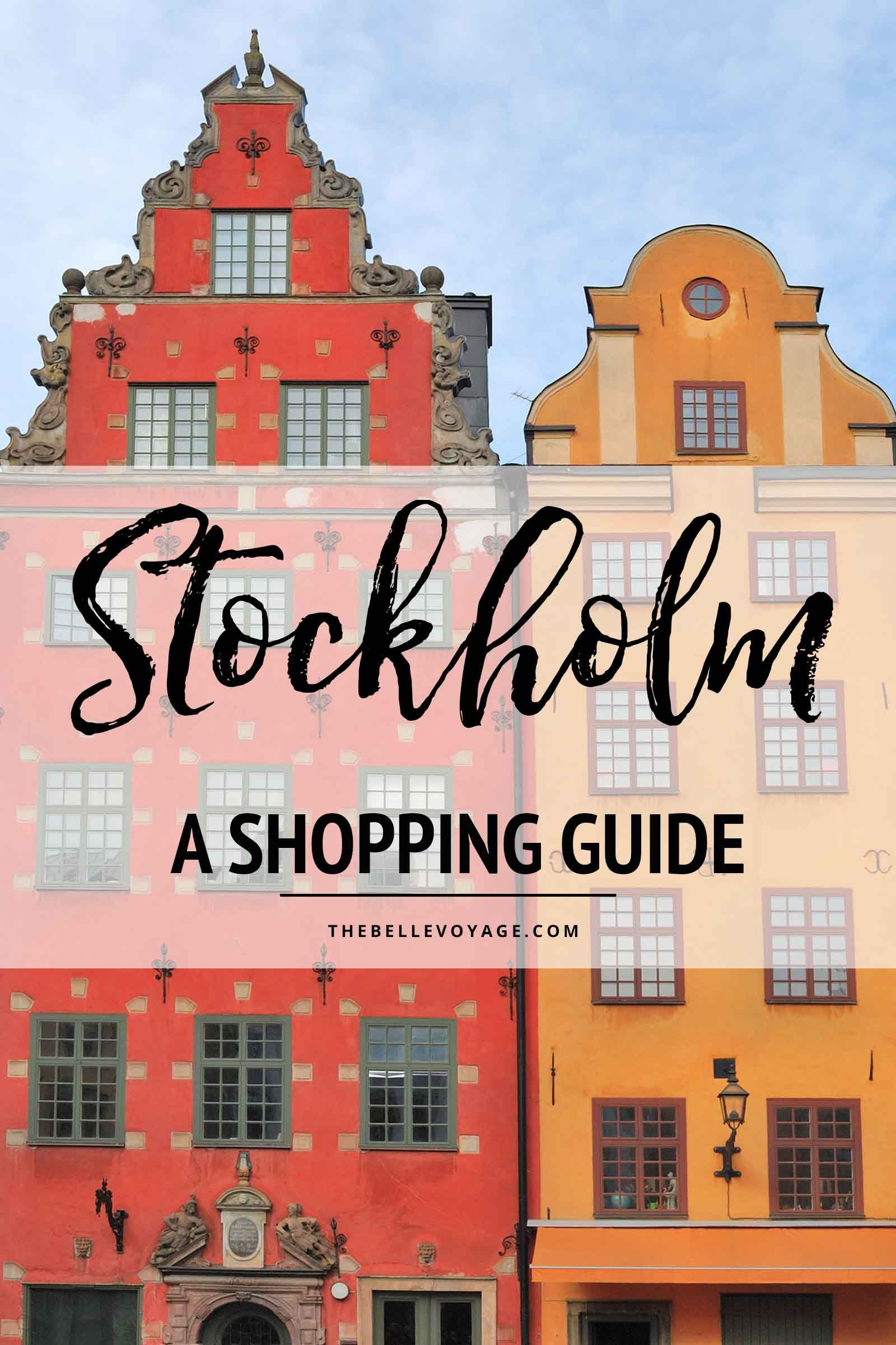 Shopping In Stockholm A Guide To The Best Spots Sweden Travel Scandinavia Travel Scandinavia Travel Destinations