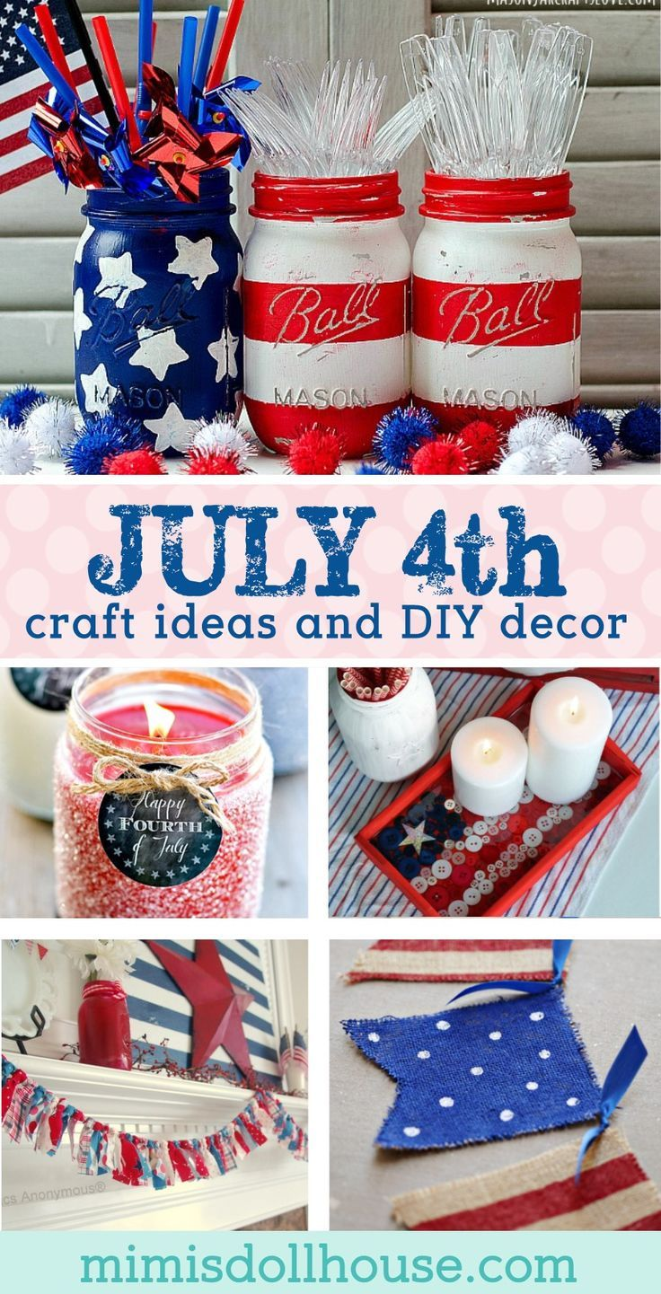 Fourth of july craft ideas patriotic mantles and centerpieces diy