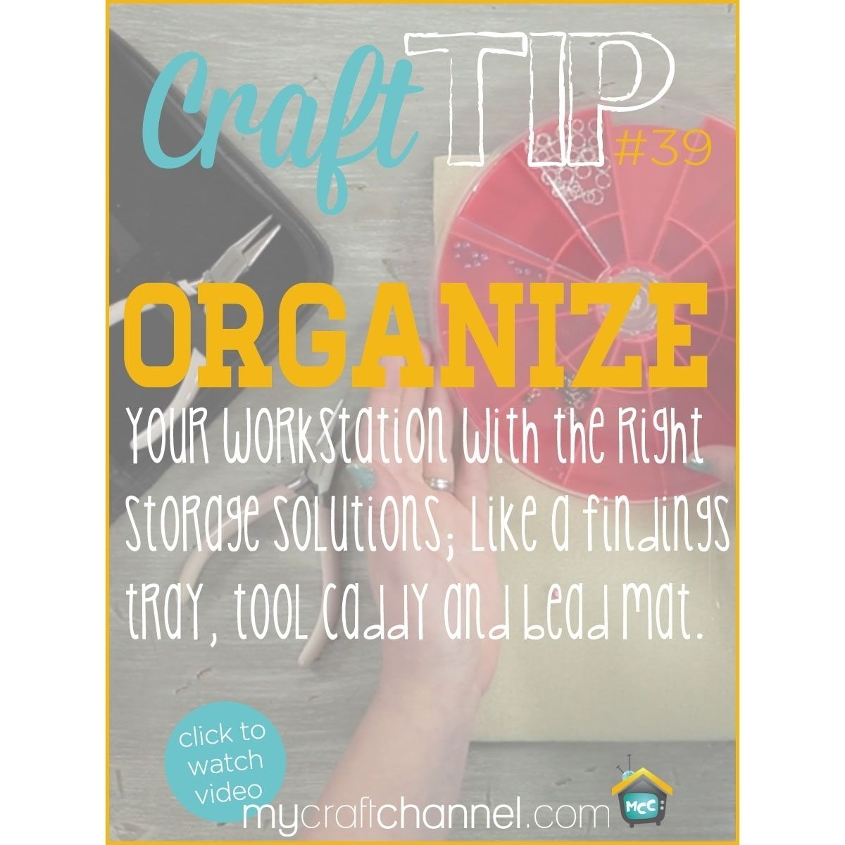 Craft Tips Organizing Your Workstation Watch Callie