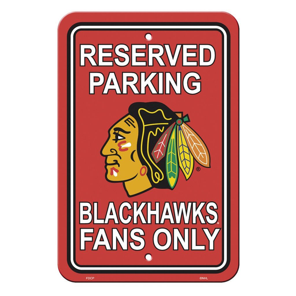 Chicago Blackhawks Reserved Parking Sign Reserved