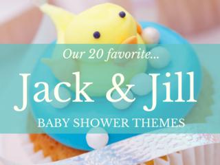 20 Amazing Jack Jill Baby Shower Ideas Jess Baby