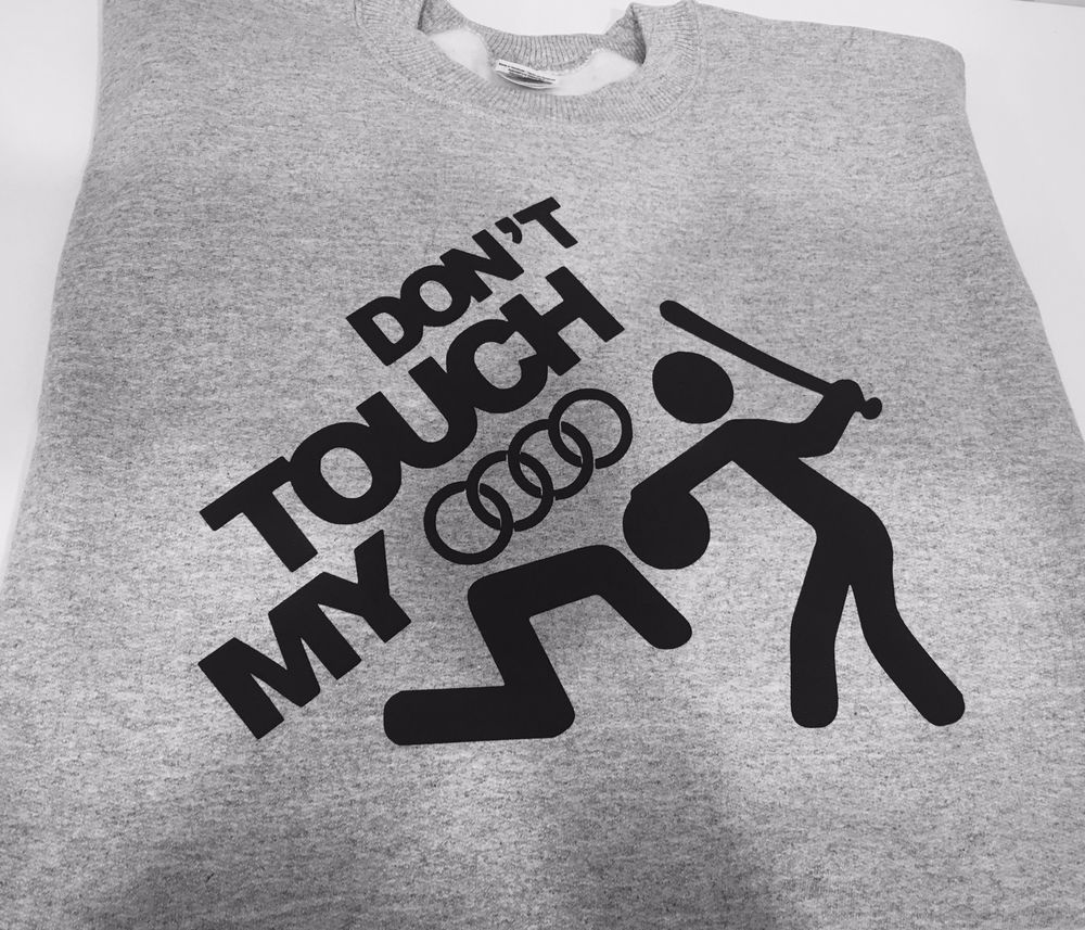 DON/'T TOUCH MY AUDI FUNNY SWEATSHIRT GREAT GIFT PRESENT IDEA FOR AUDI FANS