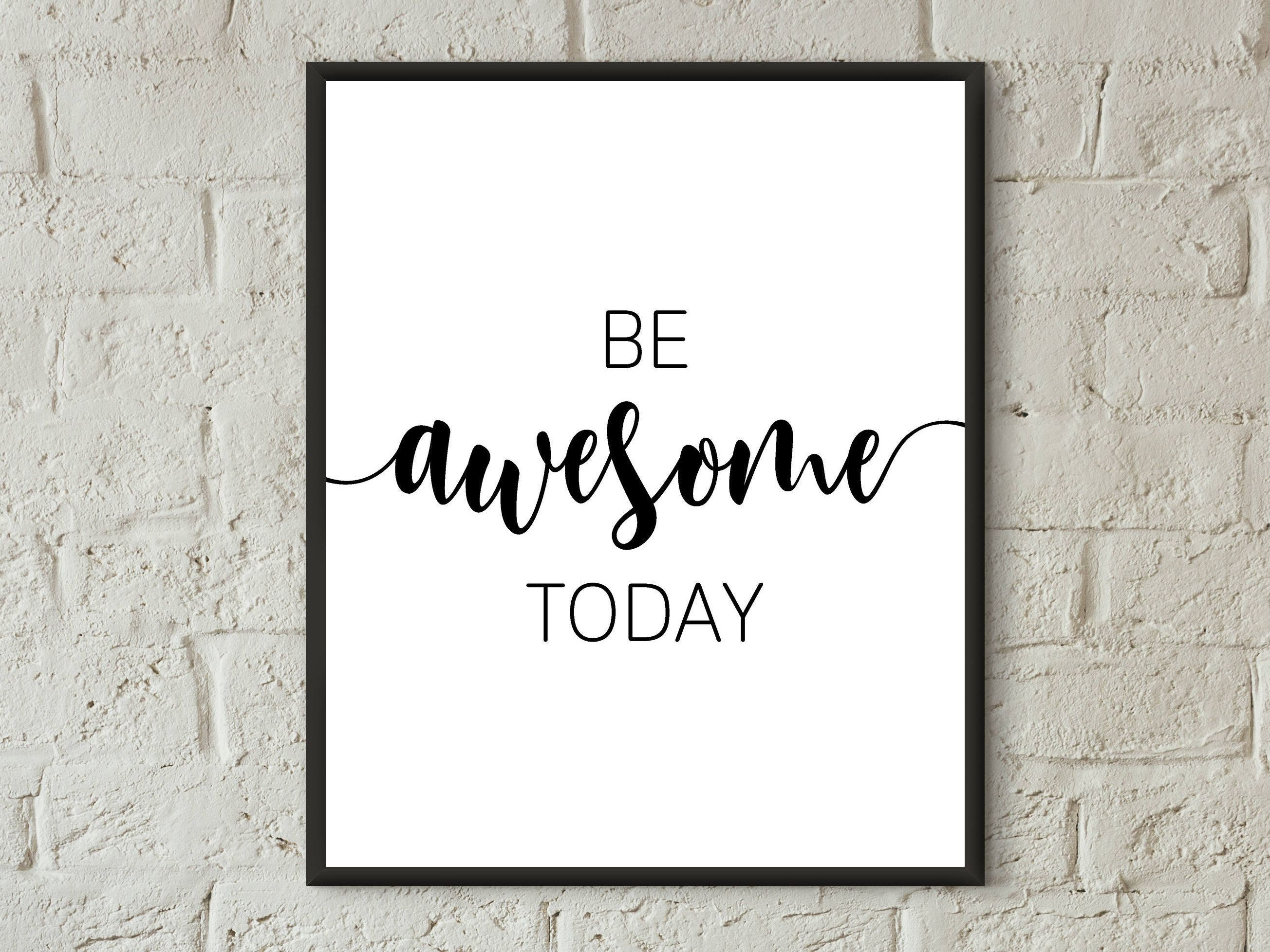 Be awesome today print girl bedroom quotes motivation  Etsy in