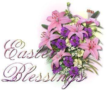 Easter Blessings Religious Spring Easter Flowers Spiritual Happy