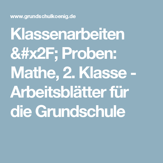 Klassenarbeiten / Proben: Mathe, 2. Klasse - Arbeitsblätter für die ...