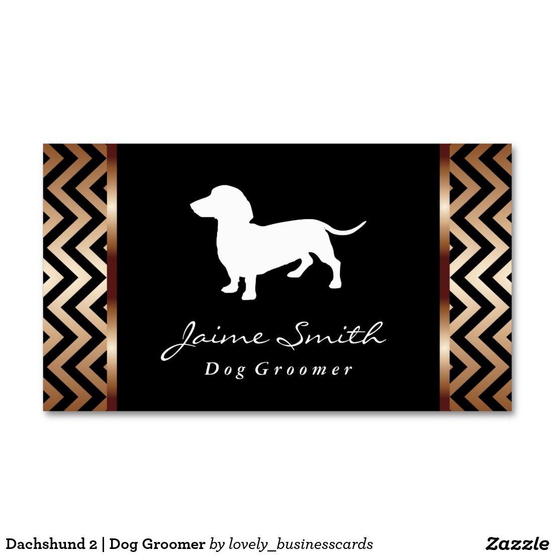 Dachshund 2 | Dog Groomer Business Card | Dachshunds, Business cards ...