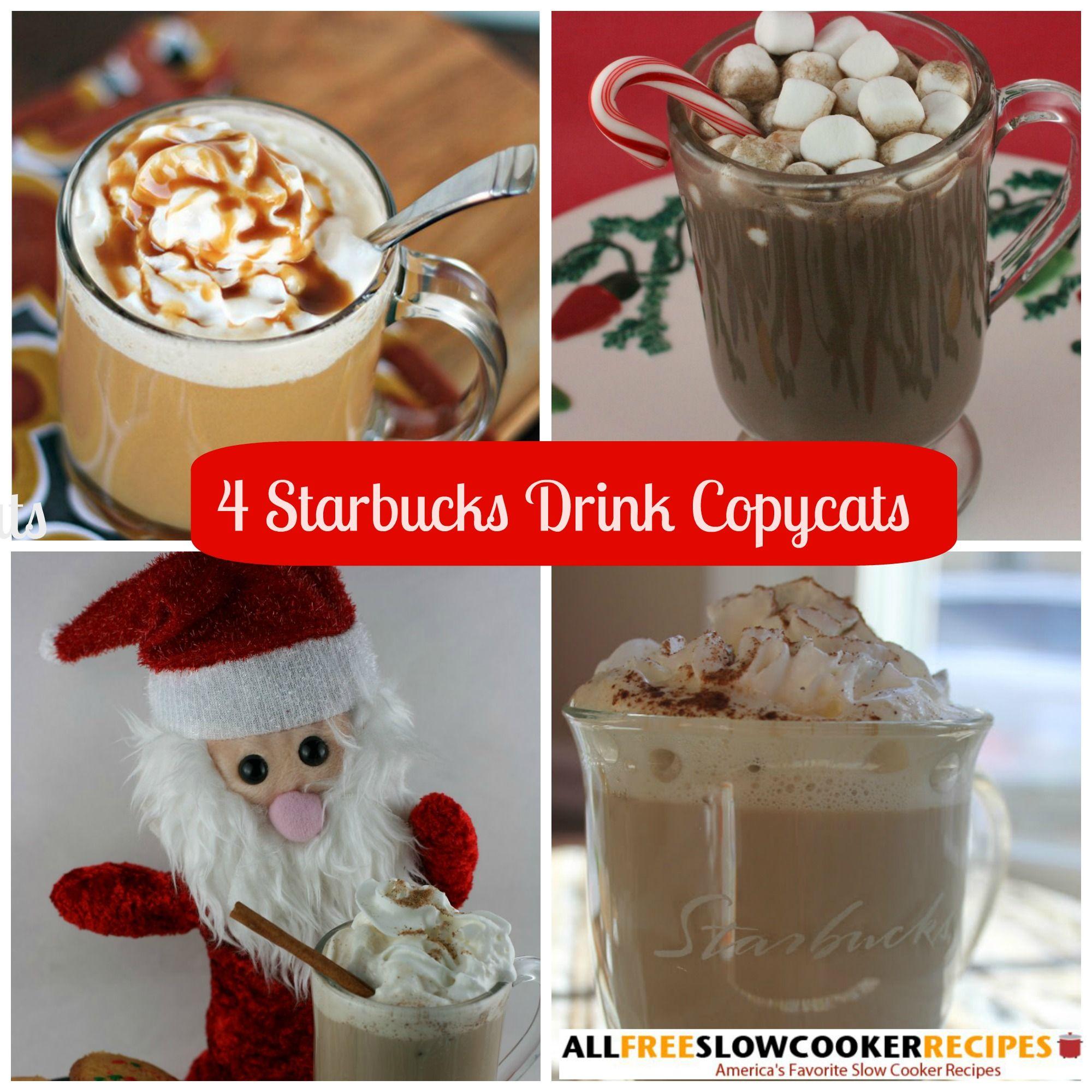 DIY Starbucks: 4 Copycat Starbucks Drinks Recipes For Slow