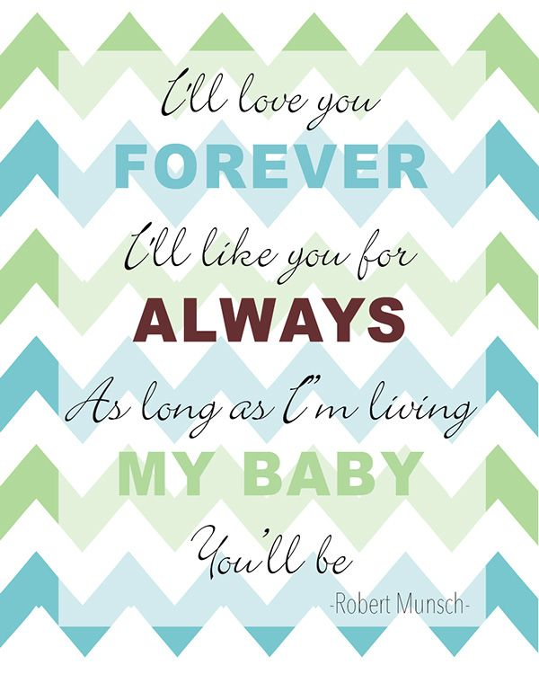 I Ll Love You Forever Book Quotes Amusing Quote From I'll Love You Forever Caitlyns Design  Baby Stuff