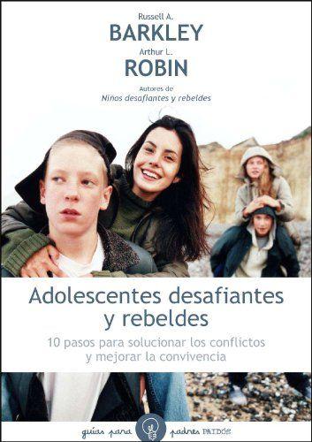 Adolescentes desafiantes y rebeldes: 10 pasos para solucionar los conflictos y mejorar la convivencia (Guías para Padres) de Christine M. Benton http://www.amazon.es/dp/8449324998/ref=cm_sw_r_pi_dp_edXqwb0XHE576