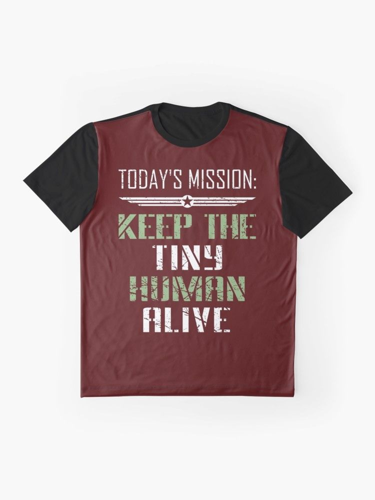 Todays Mission Is To Keep The Tiny Human Alive Military Dad Army Father Gift Idea Fathers Day SurpriseTo Be A New