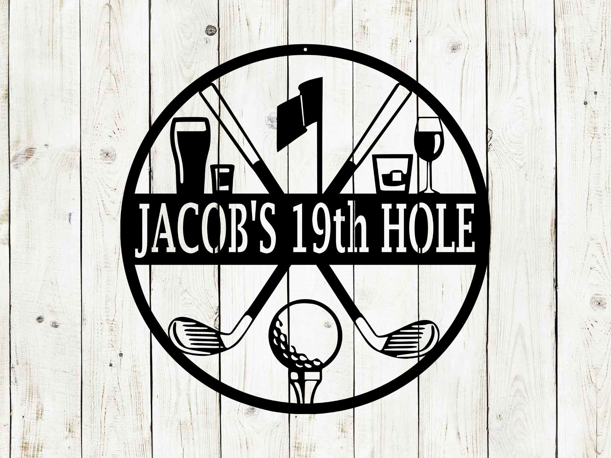 Golf 19th Hole Custom Name Metal Sign, Golf Sign, Bar Sign, 19th Hole, Custom Golf Sign, Man Cave, Home Bar, Game Room Sign, Fathers Day,