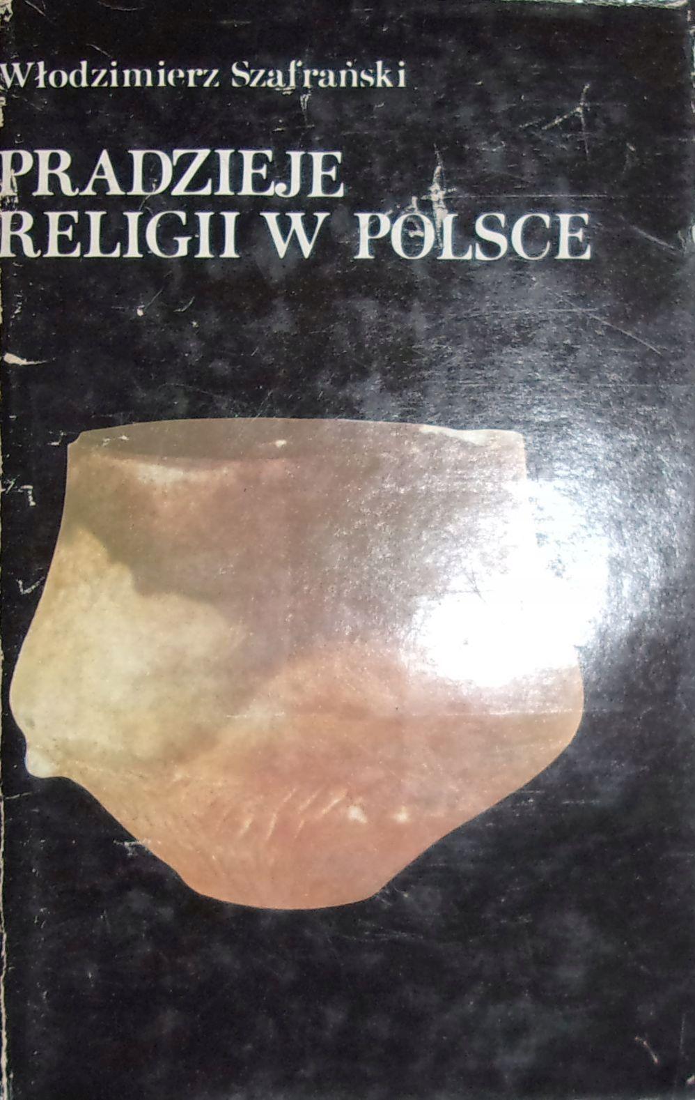 Szafranski Pradzieje Religii W Polsce 7240869069 Oficjalne Archiwum Allegro Witch Books Books Poland