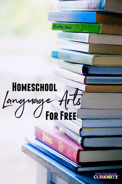 You Can Homeschool Language Arts for FREE Homeschool