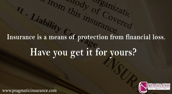 Insurance is a means of protection from financial loss