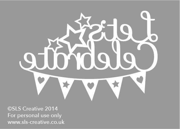 Lets Celebrate Free Paper Cut Template SLS Creative   Arts and ...