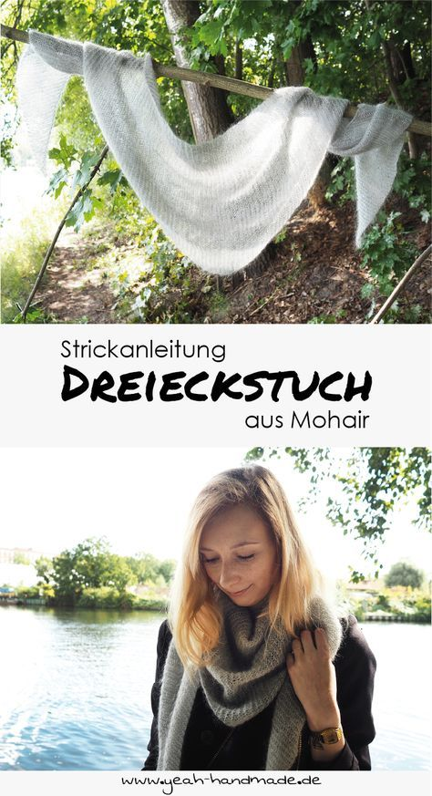 DIY Dreieckstuch aus Mohair Wolle selber stricken | Pinterest ...