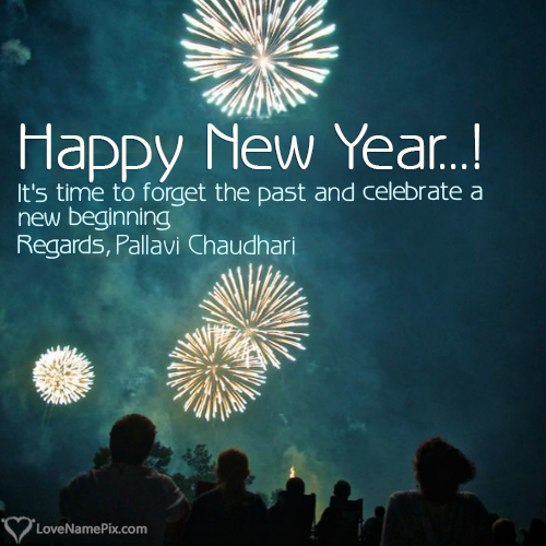 Pallavi Chaudhari Name Picture 2018 Happy New Year Wishes Happy New Year Wishes New Year Wishes Images Quotes About New Year