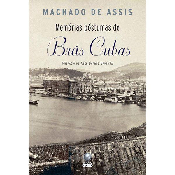 Memorias Postumas De Bras Cubas Machado De Assis Com Imagens