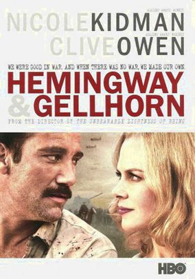 Hemingway Gellhorn For Rent On Dvd And Blu Ray Hemingway Gellhorn Clive Owen Hbo Films