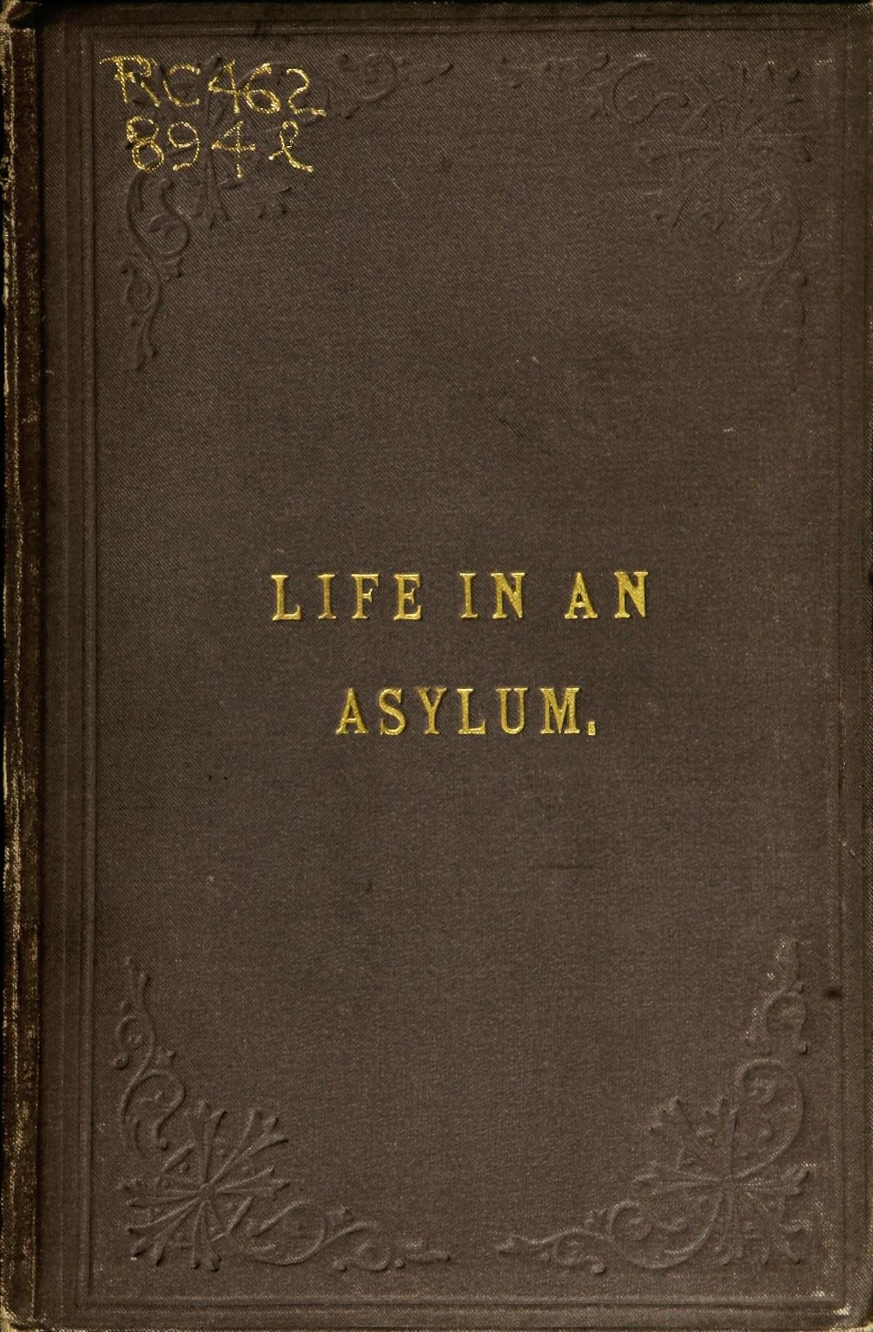 Photo of Life in an asylum: strange stories, saying and doings of madmen : Free Download, Borrow, and Streaming : Internet Archive