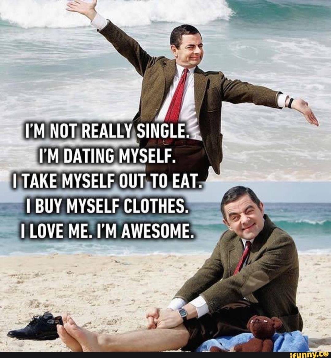 Yessss So True Single Humor Mr Bean Quotes Mr Bean Funny