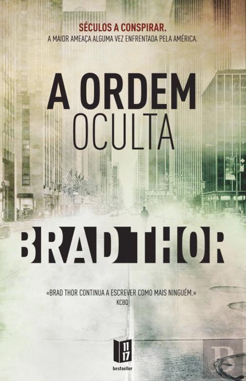 A Ordem Oculta Brad Thor 1117 Edicao Portuguesa Thor