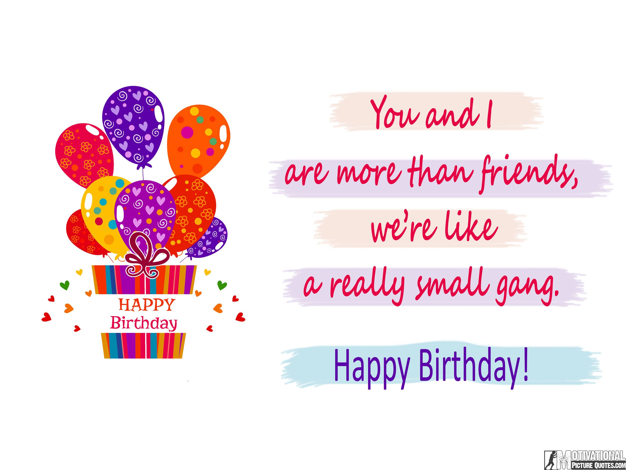 Inspirational Birthday Quotes Images With Cute Wishing Messages Motivational Picture Happy Birthday Quotes Friend Birthday Quotes Best Happy Birthday Quotes