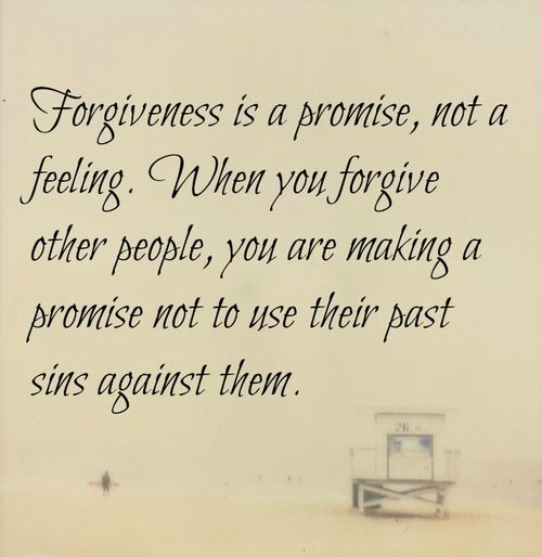 Forgiveness Is A Promise