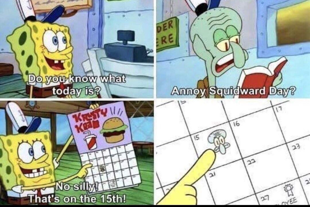 Happy Annoy Squidward Day! (With images) Spongebob funny