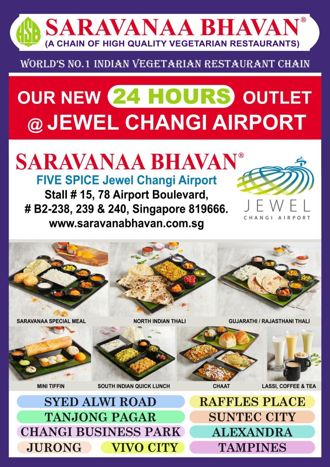 Saravana Bhavan Singapore Foods Are Available Jewel Changi Airport Saravanaabhavansg Newoutlet Branch Service Jewelchangiairp Singapore Food Food Chaat
