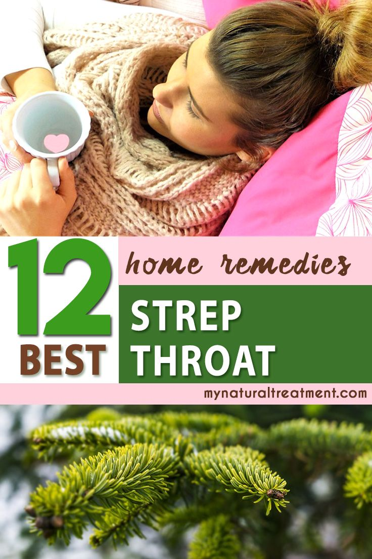 12 best home remedies for strep throat strep throat remedies