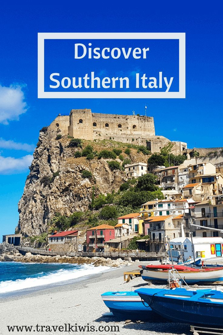 Five Of The Best Places To Visit In Southern Italy Travel Pinterest And