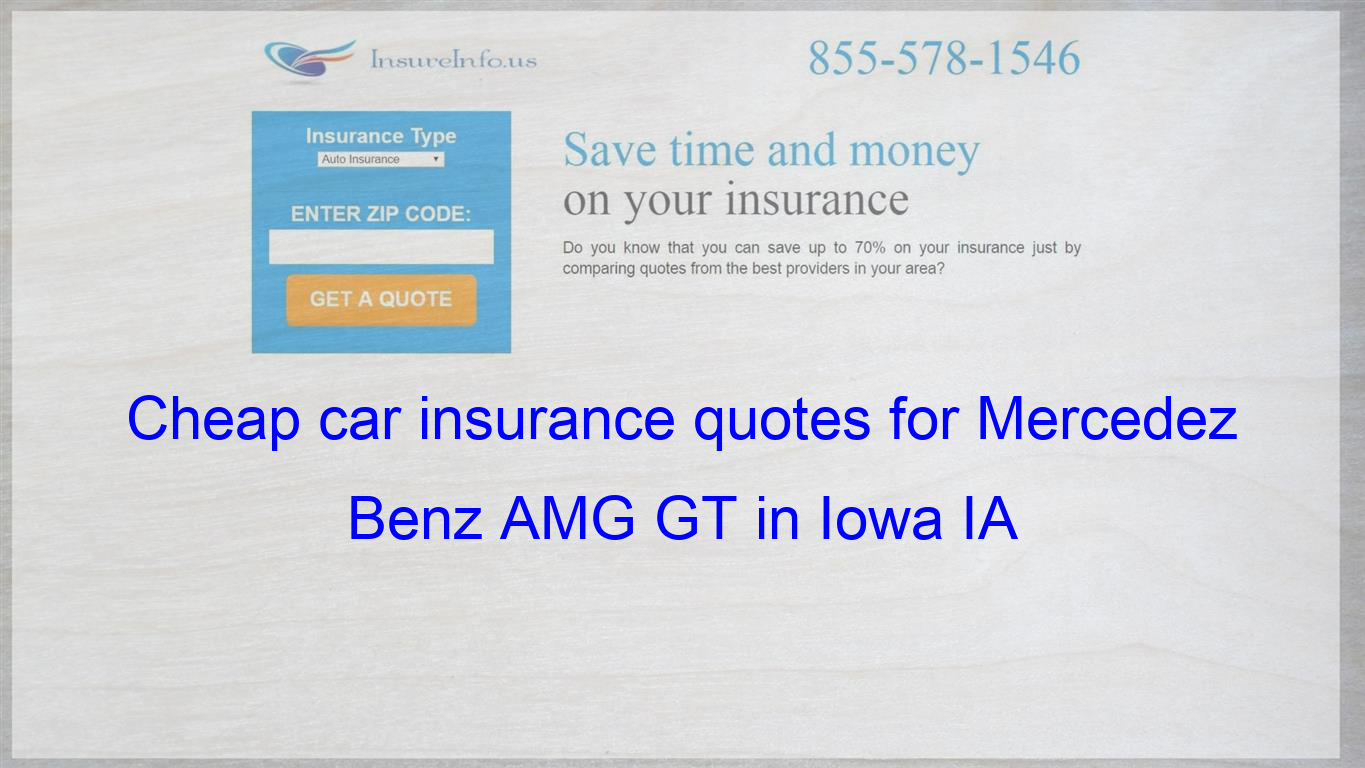 How To Find Affordable Insurance Rates For Mercedez Benz Amg Gt V8