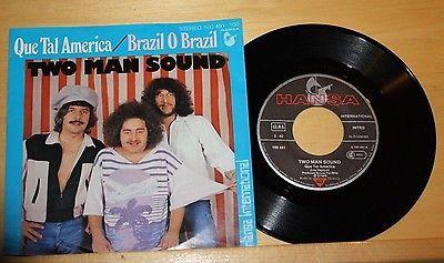 TWO-MAN-SOUND-Que-Tal-Amercia-Brazil-O-Brazil-Vinyl-7-Single-Hansa