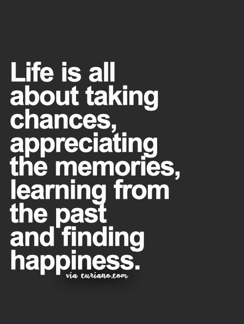 Curiano Quotes Life Good Life Quotes Chance Quotes Life Quotes