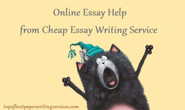 Online Essay Help from Cheap Essay Writing Service