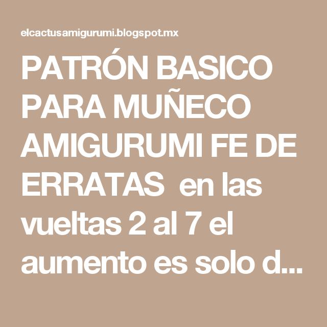 PATRÓN BASICO PARA MUÑECO AMIGURUMI FE DE ERRATAS en las vueltas 2 ...